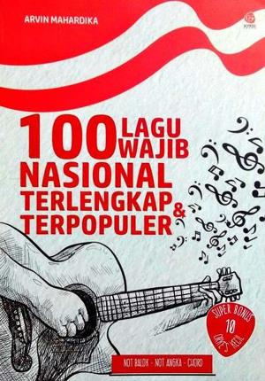 100 LAGU WAJIB NASIONAL TERLENGKAP TERPOPULERen