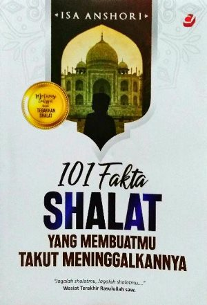 101 FAKTA SHALAT YG MEMBUATMU TAKUT MENINGGALKANNYAen