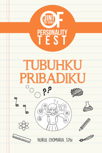 3 IN 1 THE SERIES OF PERSONALITY TEST : TUBUHKU PRIBADIKUen