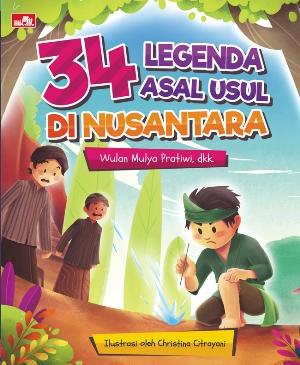 34 LEGENDA ASAL USUL DI NUSANTARAen