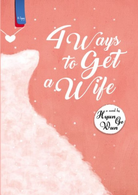 4 WAYS TO GET A WIFEen