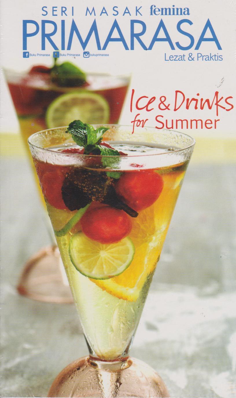 PRIMARASA LEZAT DAN PRAKTIS : ICE DAN DRINKS FOR SUMMER en