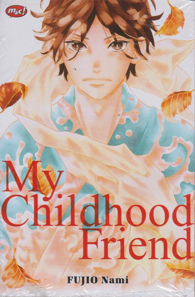 MY CHILDHOOD FRIEND en