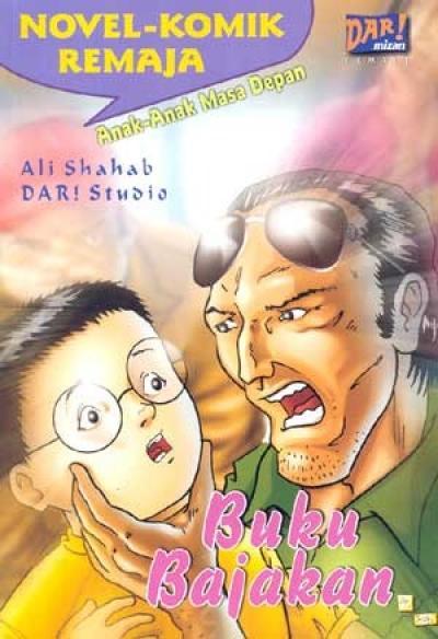 Seri Novel Komik Remaja Anak-Anak Masa Depan : Buku Bajakanen