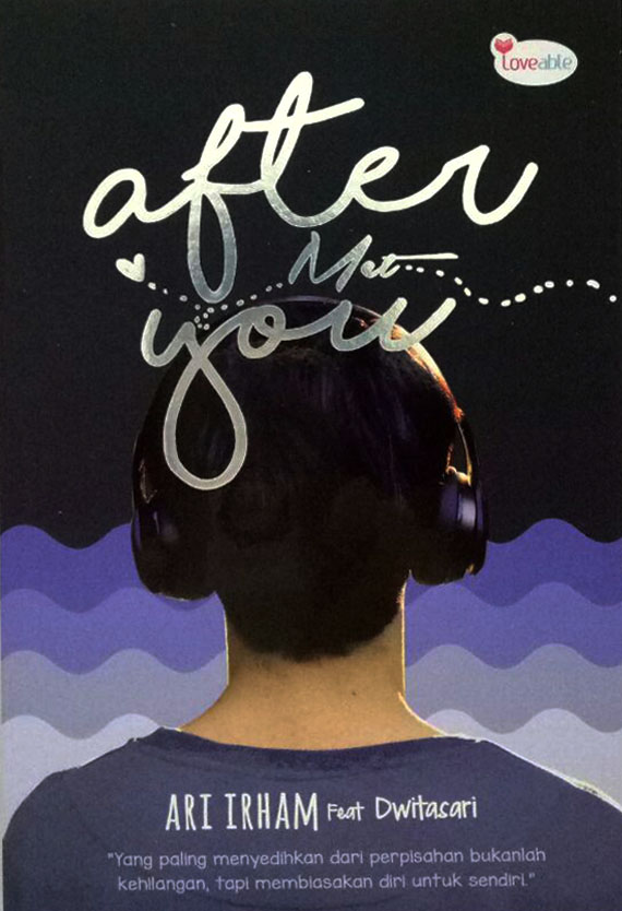 AFTER MET YOU [ARI IRHAM FEAT DWITASARI]en