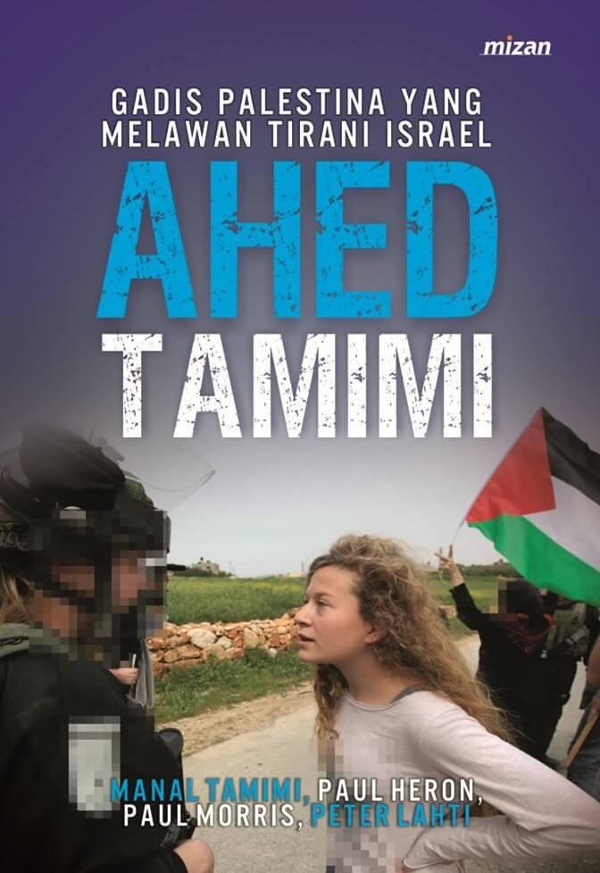AHED TAMIMI: GADIS PALESTINA YANG MELAWAN TIRANI ISRAELen