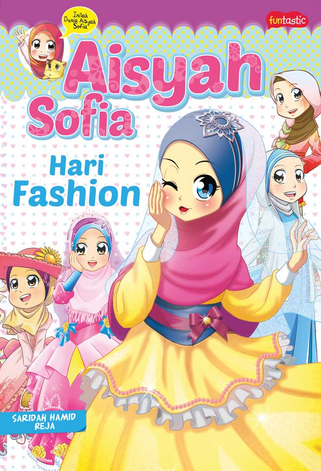 AISYAH SOFIA : HARI FASHIONen