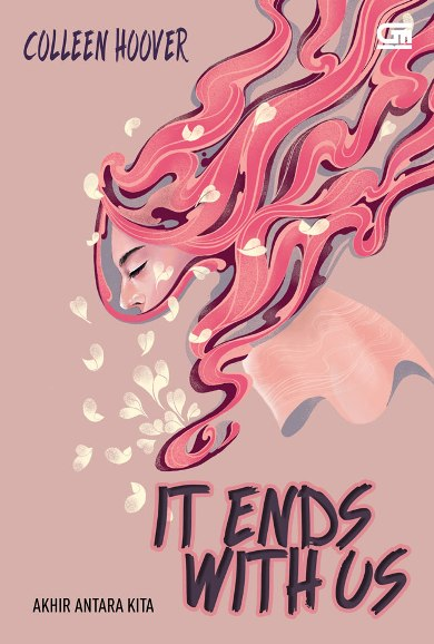 AKHIR DI ANTARA KITA (IT ENDS WITH US) [COLLEEN HOOVER]en