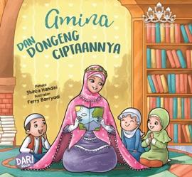 AMINA DAN DONGENG CIPTAANNYA (BOARD BOOK)en