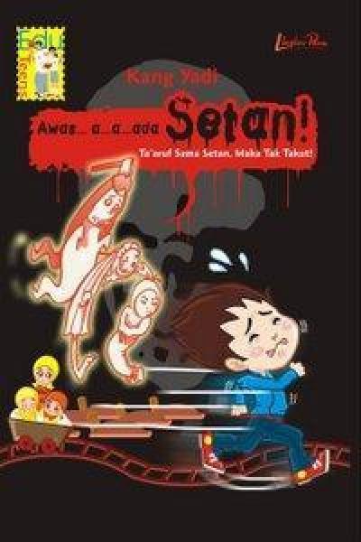 Awas...a...a...ada Setan!en