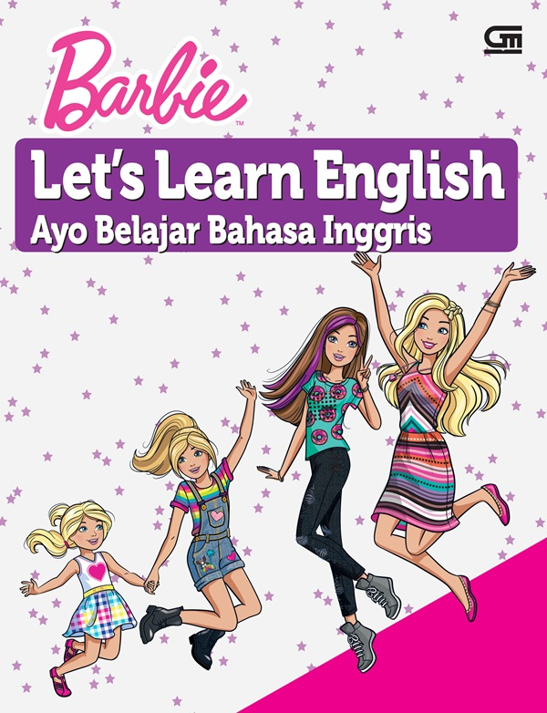 BARBIE: AYO BELAJAR BAHASA INGGRIS (BARBIE: LET`S LEARN ENGLISH)en
