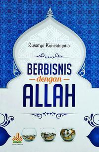 BERBISNIS DENGAN ALLAHen