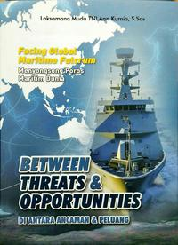 BETWEEN THREATS  DAN  OPPORTUNITIES - DI ANTARA ANCAMAN  DAN  PELUANGen
