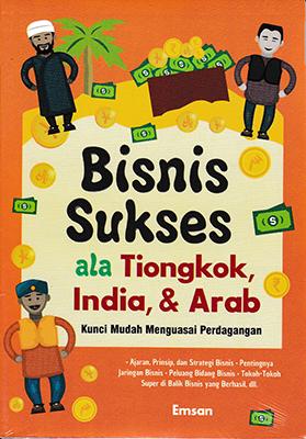 BISNIS SUKSES ALA TIONGKOK,INDIA, DAN  ARABen