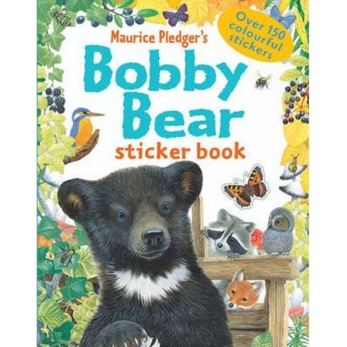 BOBBY BEAR STICKER BOOK: IN THE FIELD AND FORESTen