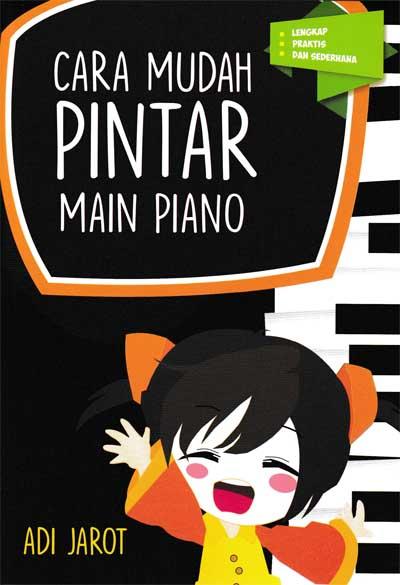 CARA MUDAH PINTAR MAIN PIANOen