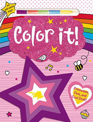 COLOR IT!: PRINCESSES, PETS AND COOL STUFF!en