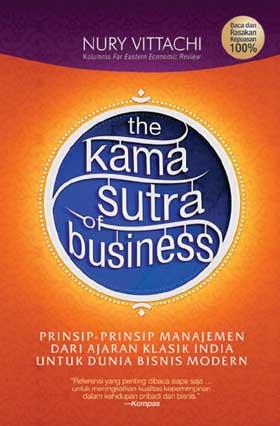 The Kama Sutra of Business: Prinsip-Prinsip Manajemen dari Ajaraen