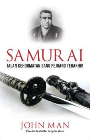 SAMURAI: JALAN KEHORMATAN SANG PEJUANG TERAKHIR en