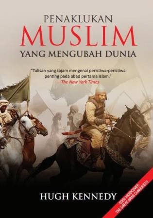 PENAKLUKAN MUSLIM YANG MENGUBAH DUNIAen