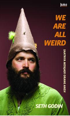 We Are All Weirden