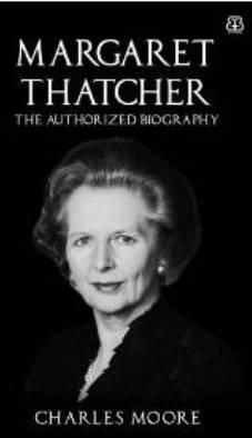 Margaret Thatcher: The Authorized Biographyen