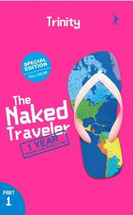 THE NAKED TRAVELER: 1 YEAR ROUND THE WORLD TRIP PART 1en
