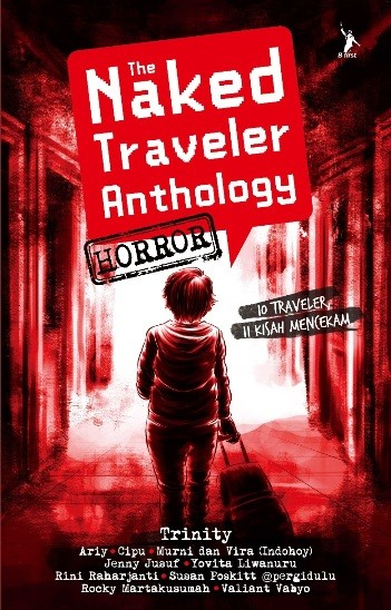 THE NAKED TRAVELER ANTHOLOGY HORRORen