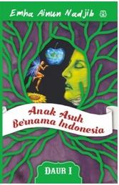 ANAK ASUH BERNAMA INDONESIA (DAUR I)en