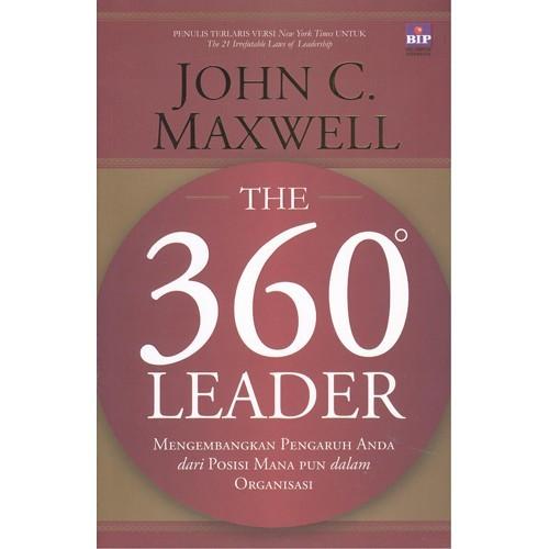 360 LEADER : MENGEMBANGKAN PENGARUH ANDA DARI POSISI MANAPUN DALen