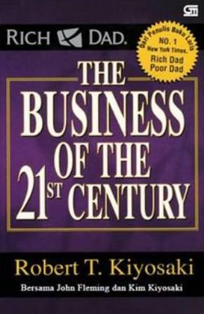RICH DAD THE BUSINESS OF THE 21ST CENTURYen