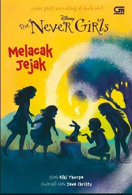 THE NEVER GIRLS#10: MELACAK JEJAKen