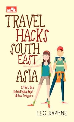 TRAVEL HACKS SOUTH EAST ASIAen