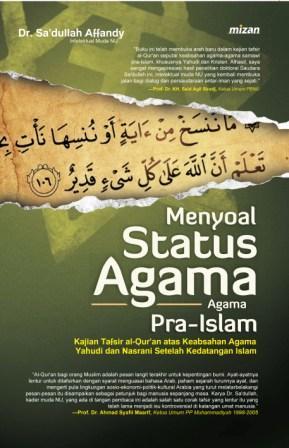 MENYOAL STATUS AGAMA AGAMA PRA ISLAMen