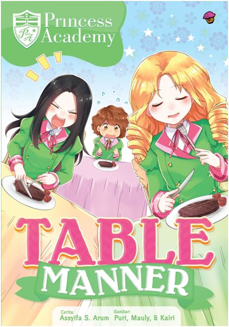 KOMIK PRINCESS ACADEMY : TABLE MANNERen