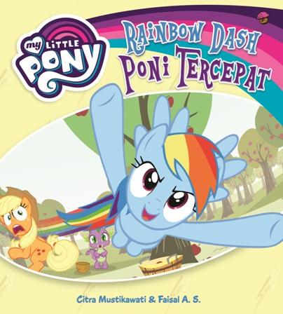 MY LITTLE PONY: RAINBOW DASH PONI TERCEPAT-SCen