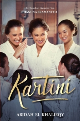KARTINI : Sebuah Novel (MOVIE TIE-IN)en