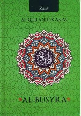 AL-QURANUL KARIM AL-BUSYRAen