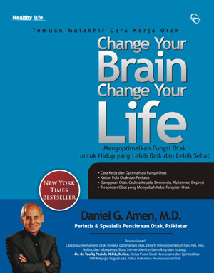 hange Your Brain, Change Your Lifeen