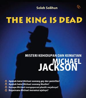 The King is Dead: Misteri Kehidupan dan Kematian Michael Jacksonen