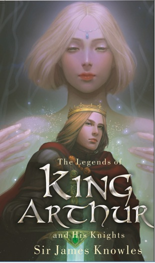 THE LEGENDS OF KING ARTHUR AND HIS KNIGHTSen