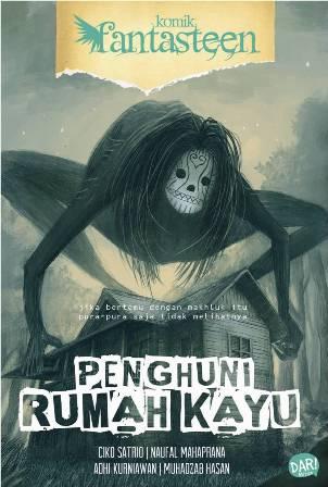 KOMIK FANTASTEEN#47:PENGHUNI RUMAH KAYUen
