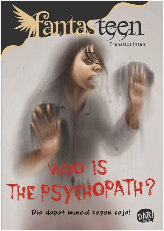 FANTASTEEN.WHO IS THE PSYCHOPATHen
