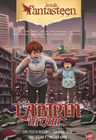 KOMIK FANTASTEEN#53:LABIRIN HITAMen