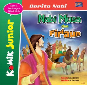 Komik Junior: Nabi Musa dan Fir'aunen