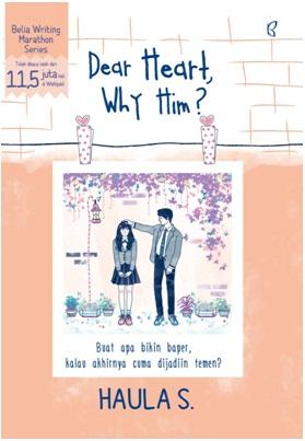 DEAR HEART, WHY HIMen
