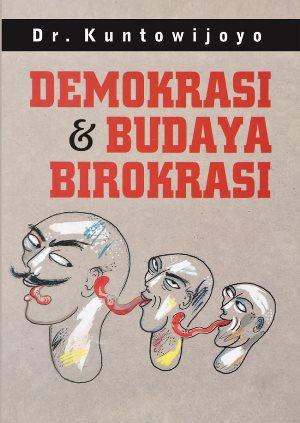 DEMOKRASI  DAN  BUDAYA BIROKRASIen