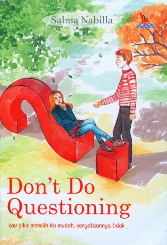 DONT DO QUESTIONING [SALMA NABILLA]en