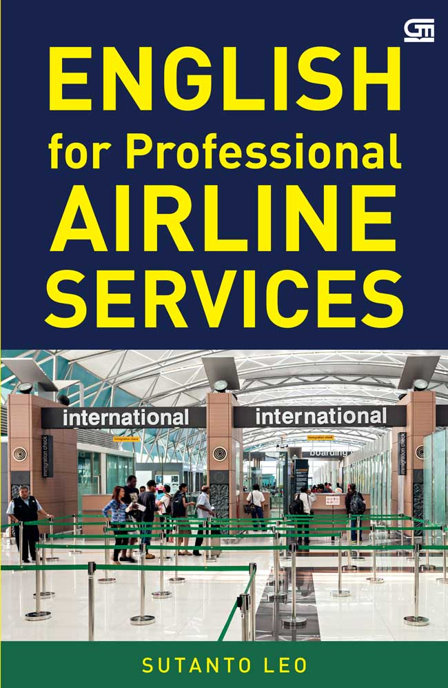 ENGLISH FOR PROFESSIONAL AIRLINE SERVICE [SUTANTO LEO]en