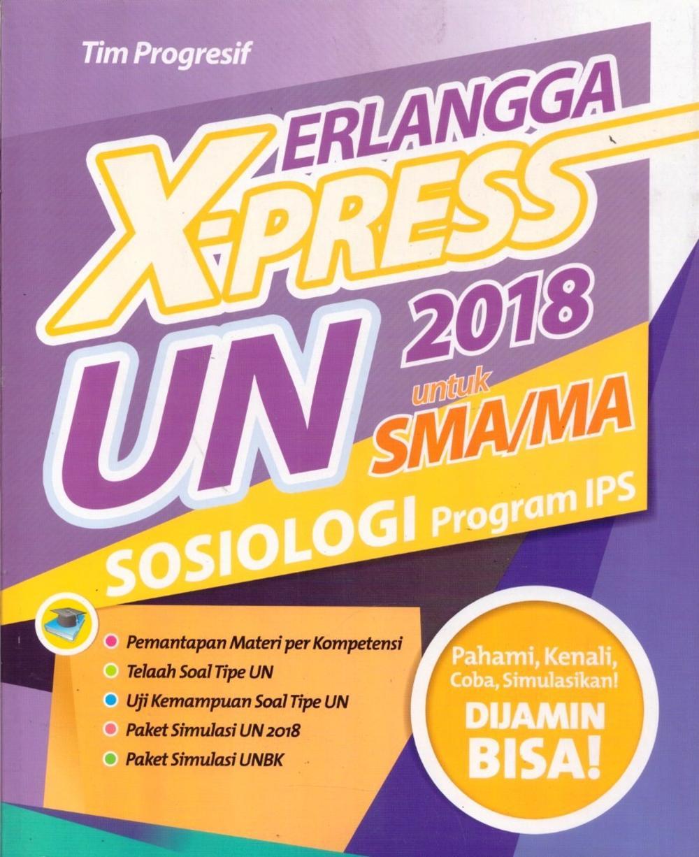 ERLANGGA X-PRESS UN SMA/MA 2018 SOSIOLOGIen
